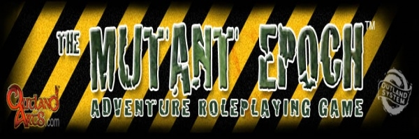 The Mutant Epoch RPG