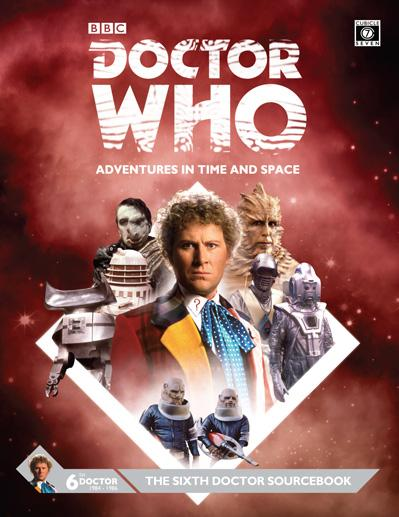 Doctor Who RPG: The Sixth Doctor Sourcebook (HC)