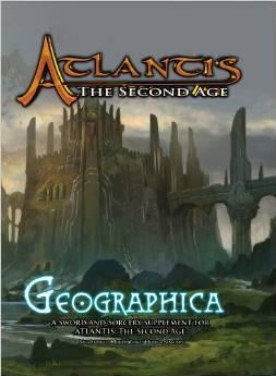Atlantis: The Second Age RPG - Geographica (Supplement)