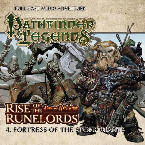 Pathfinder Legends: Rise of the Runelords, Fortress of the Stone Giants [CD]