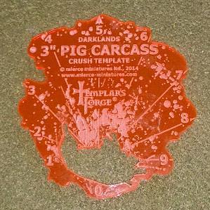 Darklands: 3'' Pig Carcass Crush Template
