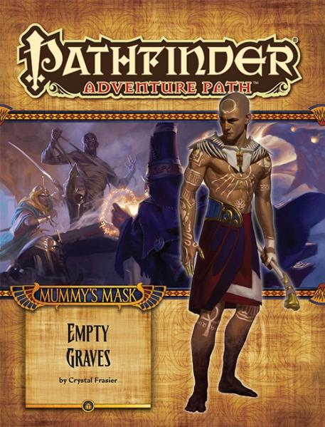 Pathfinder Adventure Path: Empty Graves (Mummy's Mask Part 2 of 6)