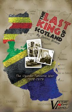 The Last King of Scotland: The Uganda-Tanzania War, 1978-1979