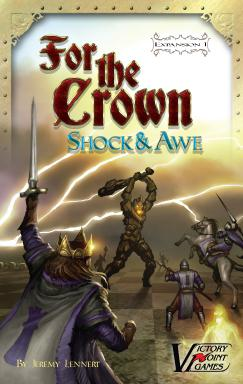 For the Crown Expansion: Shock & Awe