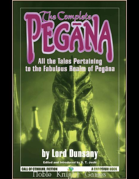 Call of Cthulhu: The Complete Pegana (Novel)