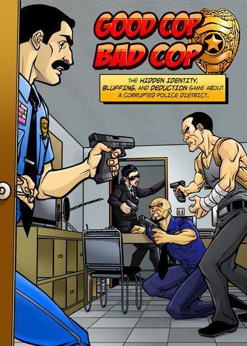Good Cop Bad Cop (2nd Printing)