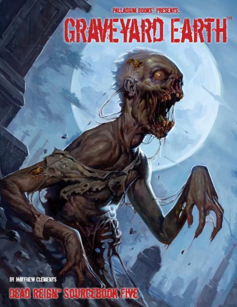 Dead Reign - Sourcebook: Graveyard Earth