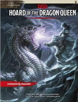D&D: Hoard of the Dragon Queen