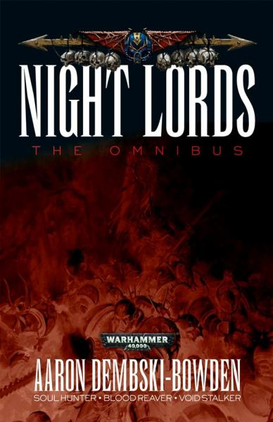 Warhammer 40K Novel: Night Lords Omnibus
