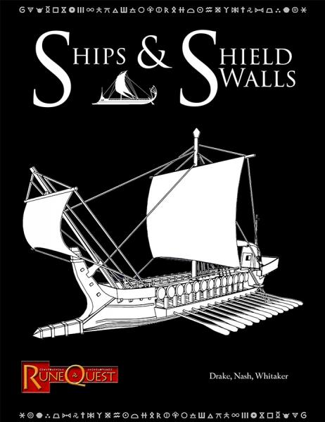 Runequest RPG 6th Edition Expansion: Ships & Shield Walls