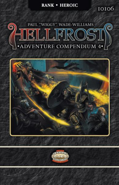 Savage Worlds RPG: Hellfrost Adventure Compendium 4