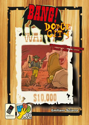 Bang!: Dodge City New Edition