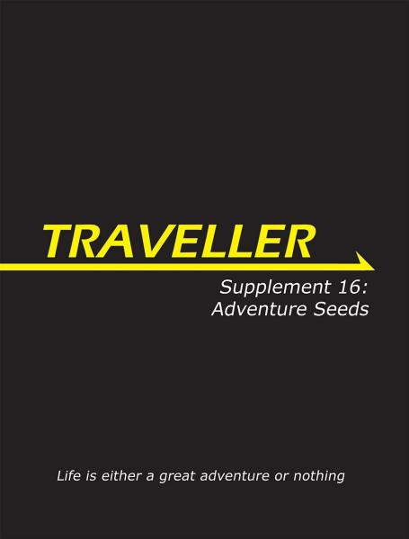 Traveller RPG - Supplement 16: Adventure Seeds