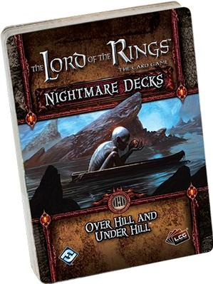 Lord of the Rings LCG: Over Hill and Under Hill Nightmare Decks