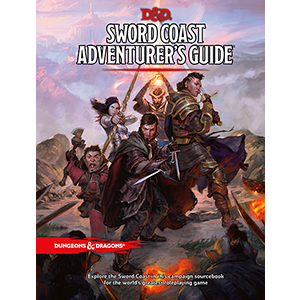 D&D: Sword Coast Adventurer's Guide