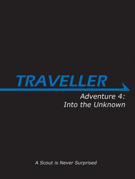 Traveller RPG - Adventure 4: Into the Unknown