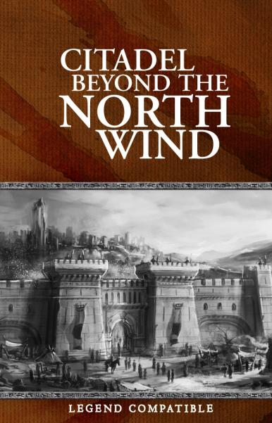 Legend: The Citadel Beyond the North Wind