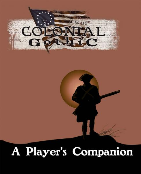 Colonial Gothic RPG: A Player's Companion