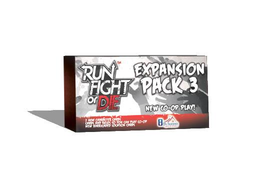Run, Fight Or Die: Pack 3 Expansion