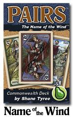 Pairs: The Name of the Wind Deck - Common Wealth Deck