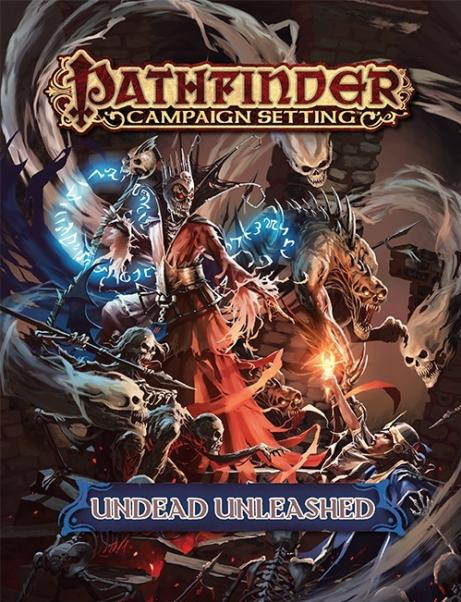 Pathfinder Campaign Setting: Undead Unleashed (SC)