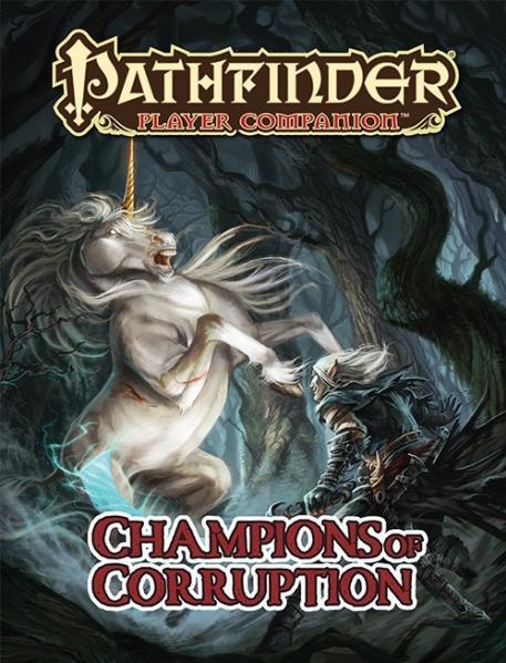 Pathfinder Player Companion: Champions of Corruption