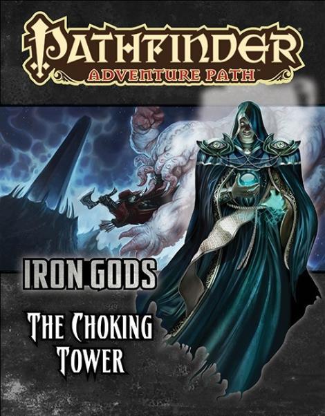Pathfinder Adventure Path: The Choking Tower (Iron Gods 3 of 6)(SC)