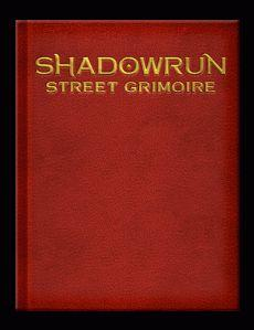 Shadowrun: Street Grimoire Limited Edition