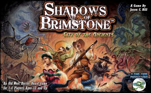 Shadows Of Brimstone: City Of The Ancients (Old West Horror Board Game)