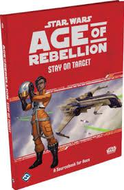 Age of Rebellion RPG: Stay on Target