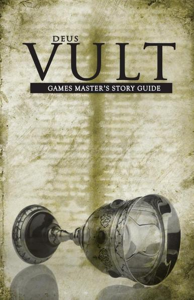 Deus Vult: Games Master's Story Guide