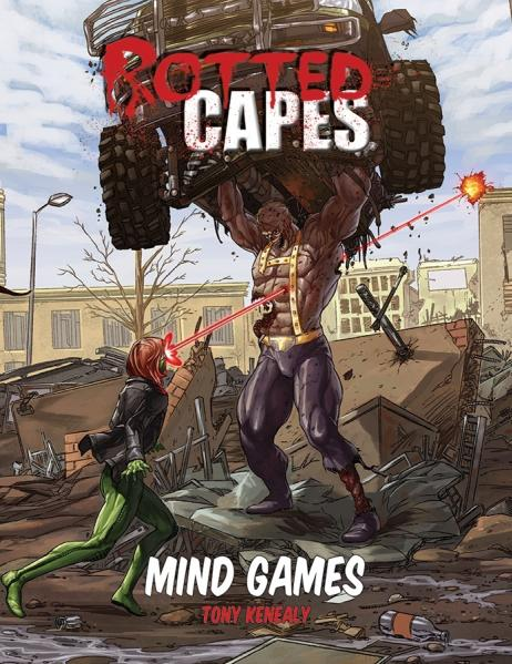 Rotted Capes RPG: Mind Games
