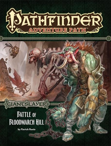 Pathfinder Adventure Path: Battle of Bloodmarch Hill (Giantslayer 1 of 6)
