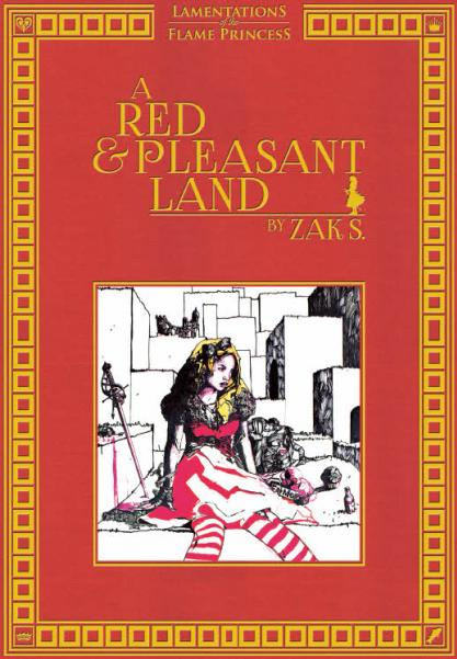 Lamentations of the Flame Princess:  A Red & Pleasant Land