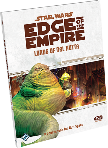 Edge of the Empire RPG: Lords of Nal Hutta