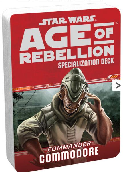 Age of Rebellion RPG: Commodore Specialization Deck