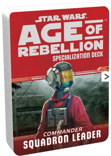 Age of Rebellion RPG: Squadron Leader Specialization Deck