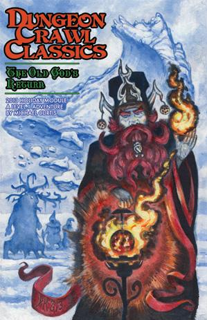 Dungeon Crawl Classics RPG: The Old God's Return (Holiday Module)