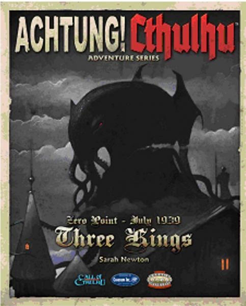 Achtung! Cthulhu - Zero Point: Three Kings