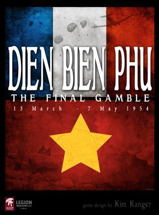 Dien Bien Phu: The Final Gamble (March 13-May 7 1954)
