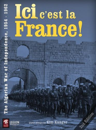 Ici, C'est La France: The Algerian War of Independence (1954-1962)
