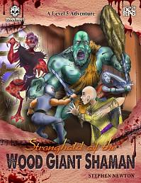 Dungeon Crawl Classics RPG: Stronghold of the Wood Giant Shaman [DCC RPG]