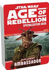 Age of Rebellion RPG: Ambassador Specialization Deck