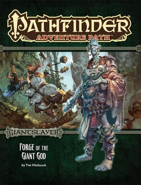 Pathfinder Adventure Path: Forge of the Giant God (Giantslayer 3 of 6)