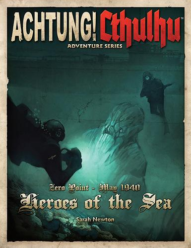 Achtung! Cthulhu: Heroes of the Sea (Call of Cthulhu/Savage Worlds)