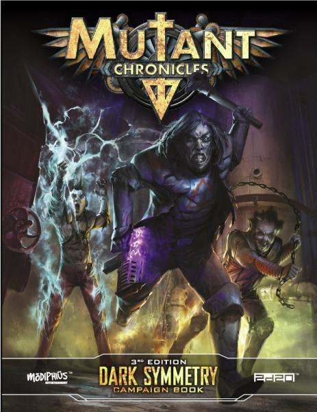 Mutant Chronicles RPG: Dark Symmetry Campaign