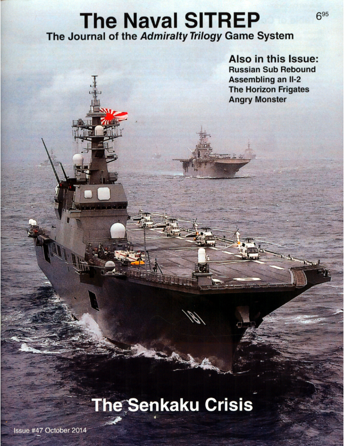The Naval SITREP Magazine Issue #47