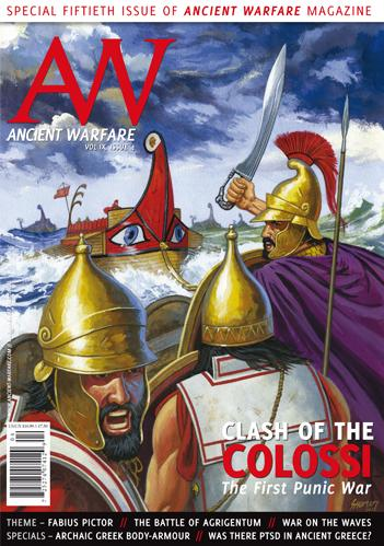 Ancient Warfare: Volume 9, Issue #4