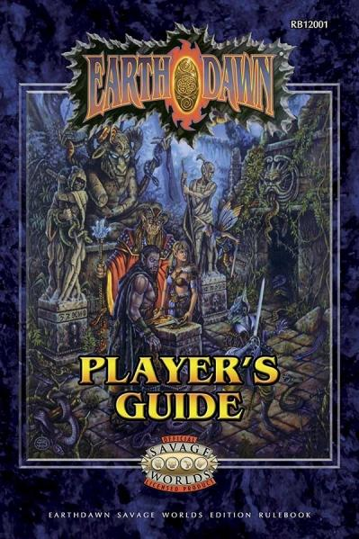 Earthdawn RPG: Player's Guide (Savage Worlds)