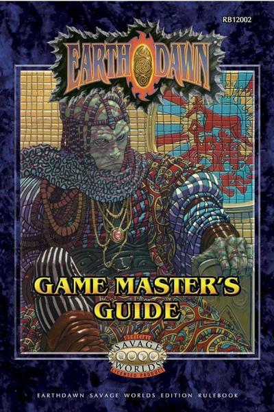Earthdawn RPG: Game Master's Guide (Savage Worlds)